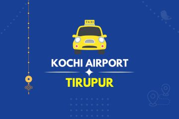Kochi Airport to Tirupur Taxi Featured Image